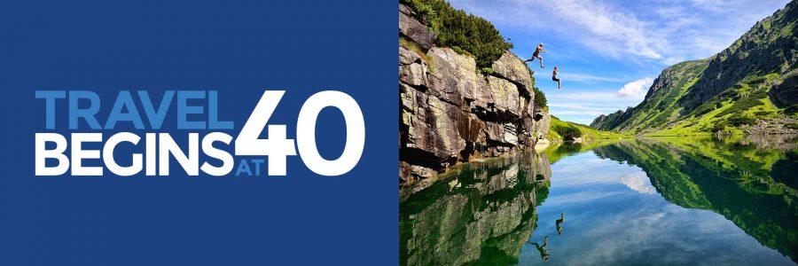Travel Begins at 40